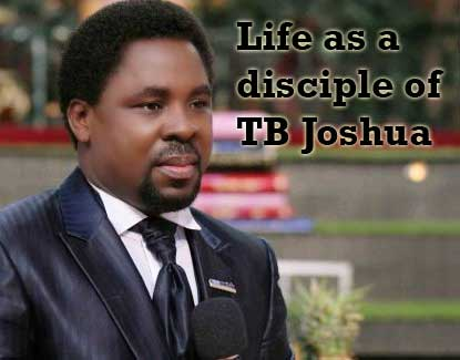 Life as a disciple of TB Joshua